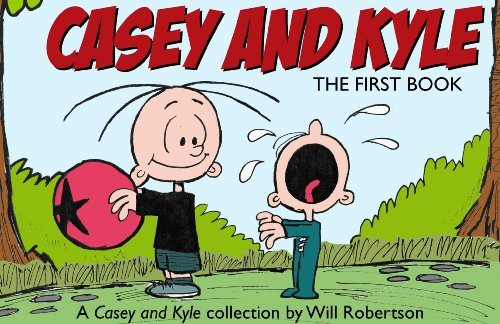 Casey and Kyle - The First Book (Casey and Kyle, 1), Will Robertson