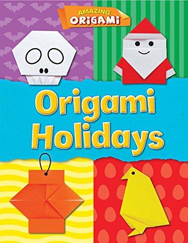 Origami Holidays (Amazing Origami) -