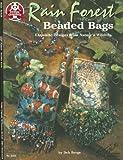 Rain Forest Beaded Bags: Exquisite Designs from Nature's Wildlife (Design Originals)