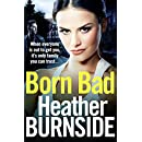 Born Bad: Bestselling, gritty first book in the Manchester crime trilogy