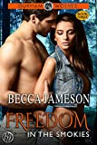 Freedom in the Smokies (Durham Wolves Book 3)