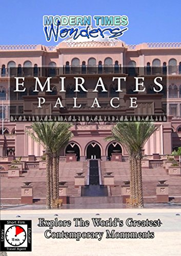 Modern Times Wonders - Emirates Palace - Abu Dhabi, United Arab Emirates