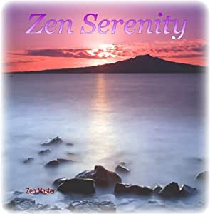 Zen Serenity - Music for Spiritual Awareness Reiki Therapy Healing Peace Joy