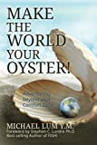 img - for Make The World Your Oyster!: Adventuring beyond your Comfort Zone book / textbook / text book