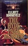 The Hyde Park Murder (An Eleanor Roosevelt Mystery)