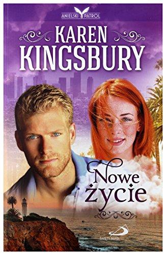 Nowe życie - Karen Kingsbury [KSIĄŻKA]