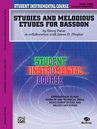 Student Instrumental Course Studies and Melodious Etudes for Bassoon: Level III - Etudes Bassoon