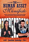 The Human Asset Manifesto, Jonathan Ledwidge, 1600370411