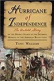 Hurricane of Independence, Tony Williams, 1402221231