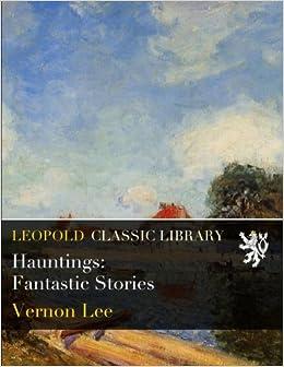 Hauntings: Fantastic Stories