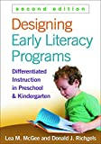 img - for Designing Early Literacy Programs, Second Edition: Differentiated Instruction in Preschool and Kindergarten book / textbook / text book