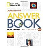 National Geographic Answer Book, Updated Edition: 10,001 Fast Facts About Our World