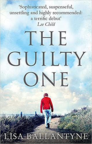 The Guilty One Voted The Richard Judy Favourite By Its Readers Amazon De Ballantyne Lisa Fremdsprachige Bucher