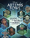Artemis Fowl: Guide to the World of Fairies (Disney Artemis Fowl)