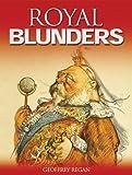 Royal Blunders