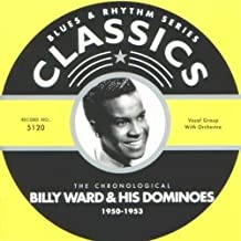 1950-1953 by Billy Ward & His Dominoes