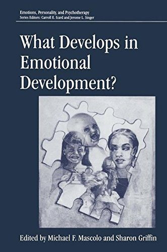 What Develops in Emotional Development? (Emotions, Personality, and Psychotherapy) by Springer