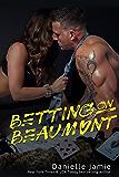 Betting on Beaumont: A Brooklyn Novel #3 (The Brooklyn Series)