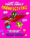A Very, Very Pasta Family Thanksgiving!, Michael Ciccolini, 1469931397