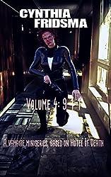 Volume 4: 9-1-1 (Hotel of Death)