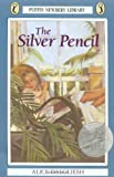 The Silver Pencil (Newbery Library, Puffin)