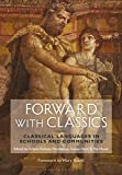 #6: Forward with Classics: Classical Languages in Schools and Communities