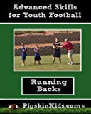 Advanced Running Backs Skills for Youth Football By Coach Mark Watson