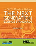 The NSTA Reader's Guide to the Next Generation Science Standards, Harold Pratt, 1938946065