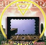 Fears by Clepsydra