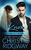 Knox (7 Brides for 7 Brothers Book 4) (Volume 4)