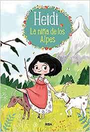 La niña de los Alpes (Heidi 1)