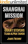 Shanghai Mission (Navy SEAL Grant Ste...