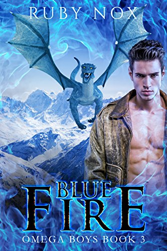 Blue Fire: (M/M Mpreg Shifter Romance) Omega Boys Book 3