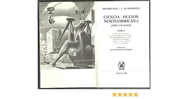 CIENCIA FICCION NORTEAMERICANA. OBRAS ESCOGIDAS. TOMO I.: Amazon ...