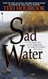 Sad Water by Teri Holbrook front cover