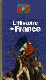 L'Histoire de France par Catherine Loizeau
