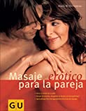 Masaje Erotico para la pareja/Erotic Massage For Couples