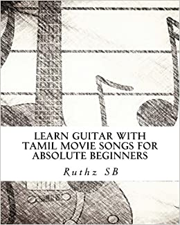 Learn Guitar With Tamil Movie Songs For Absolute Beginners Sheet