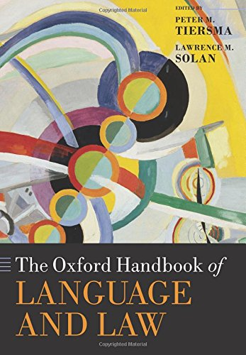 The Oxford Handbook of Language and Law (Oxford Handbooks) by Oxford University Press