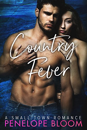 Country Fever: A Small Town Romance