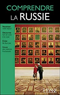 Comprendre la Russie par Guides Ulysse