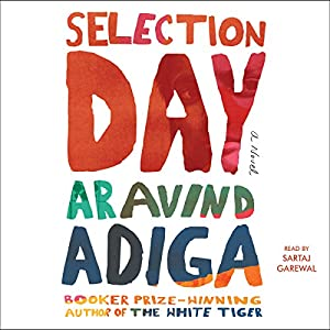 Selection Day Audiobook