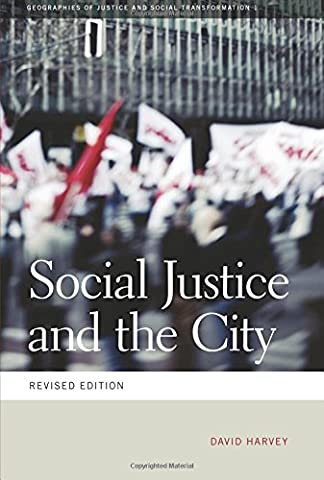 Social Justice and the City (Geographies of Justice and Social Transformation Ser.) (Georgia Justice)