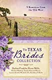 img - for The Texas Brides Collection: 9 Romances from the Old West book / textbook / text book