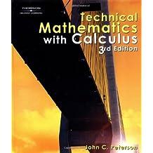 Technical Mathematics with Calculus, 3E