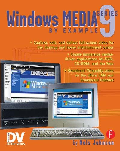 Download Windows Media 9 Series by Example (DV Expert Series) Pdf