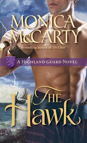 The Hawk: A Highland Guard Novel (Best Medieval Romance Novels)