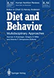 Diet and Behavior : Multidisciplinary Approaches, , 144711762X