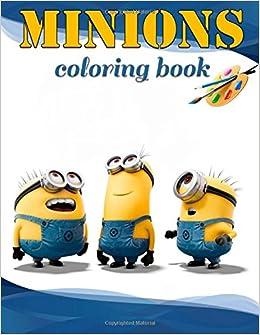 Amazon Com Minions Coloring Book 9781983590221 Mr Minion Books