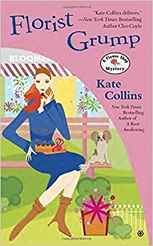 Book Florist Grump: A Flower Shop Mystery by Kate Collins (2015-10-27)
